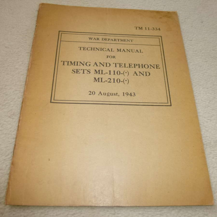 US Army TM11-334 Timing & Telephone sets ML-110-210