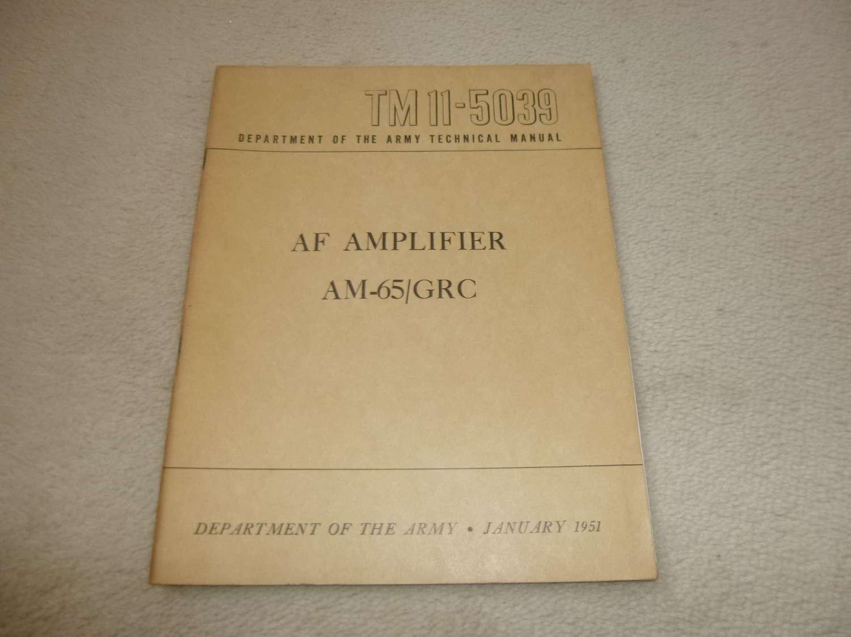US Army TM11-5039 AF Amplifier AM-65/GRC Manual