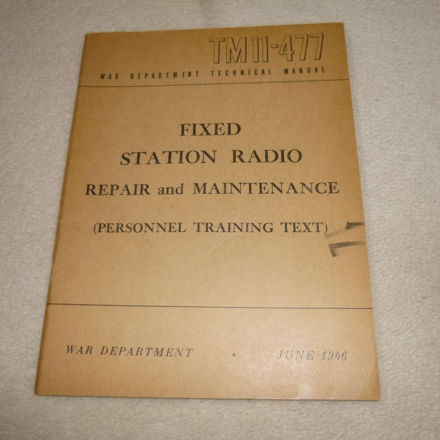 US Army TM11-477 Repair and Maintenance Manual