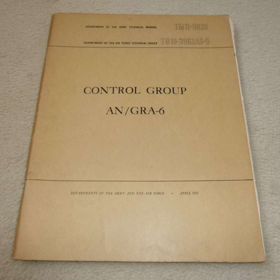 US Army TM11-5038 Control Group AN/GRA-6 Manual