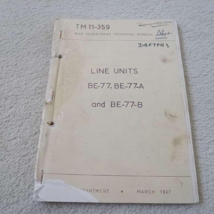 US Army TM11-359 Line Units BE-77-A-B Manual