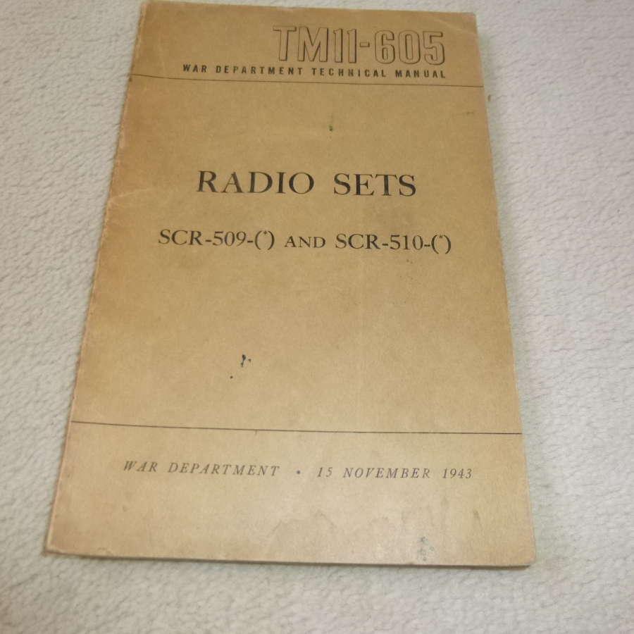 US Army TM11-605 Radio Sets SCR 509-510 Manual