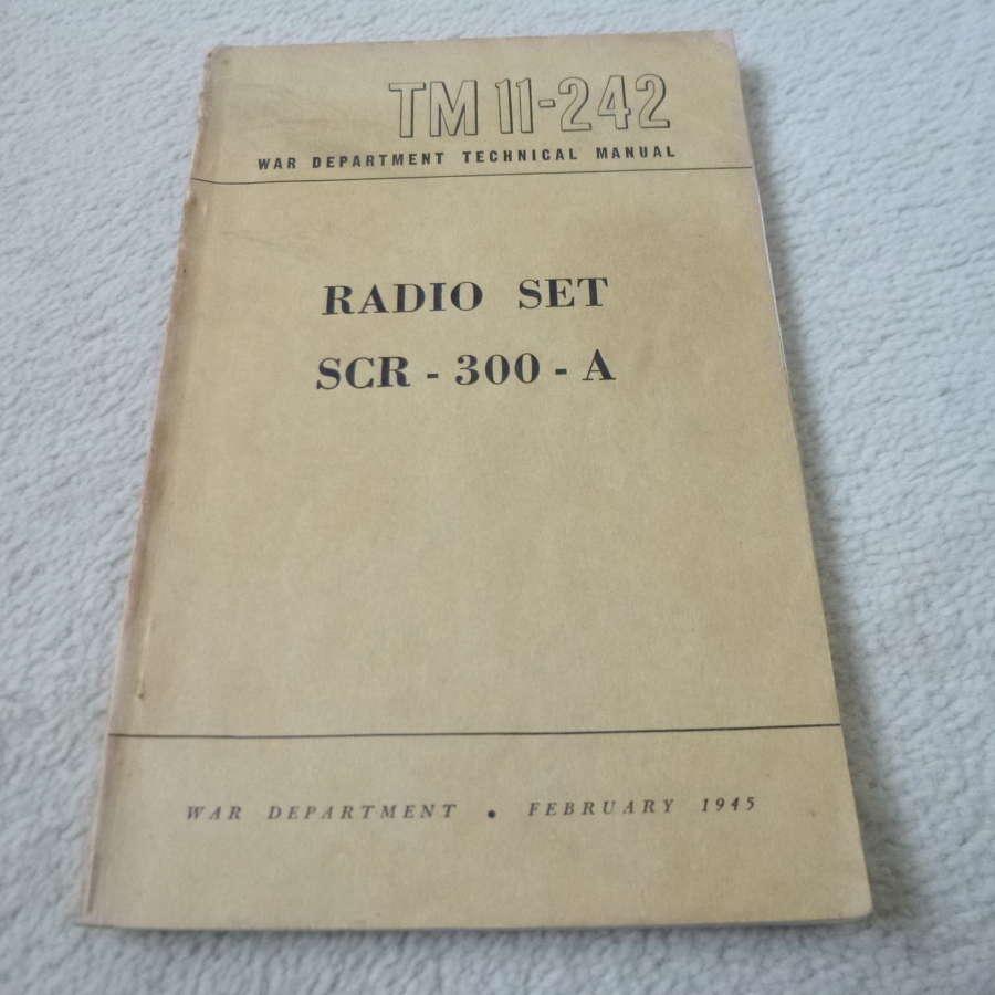 US Army TM11-242 Radio Set SCR-300-A Manual
