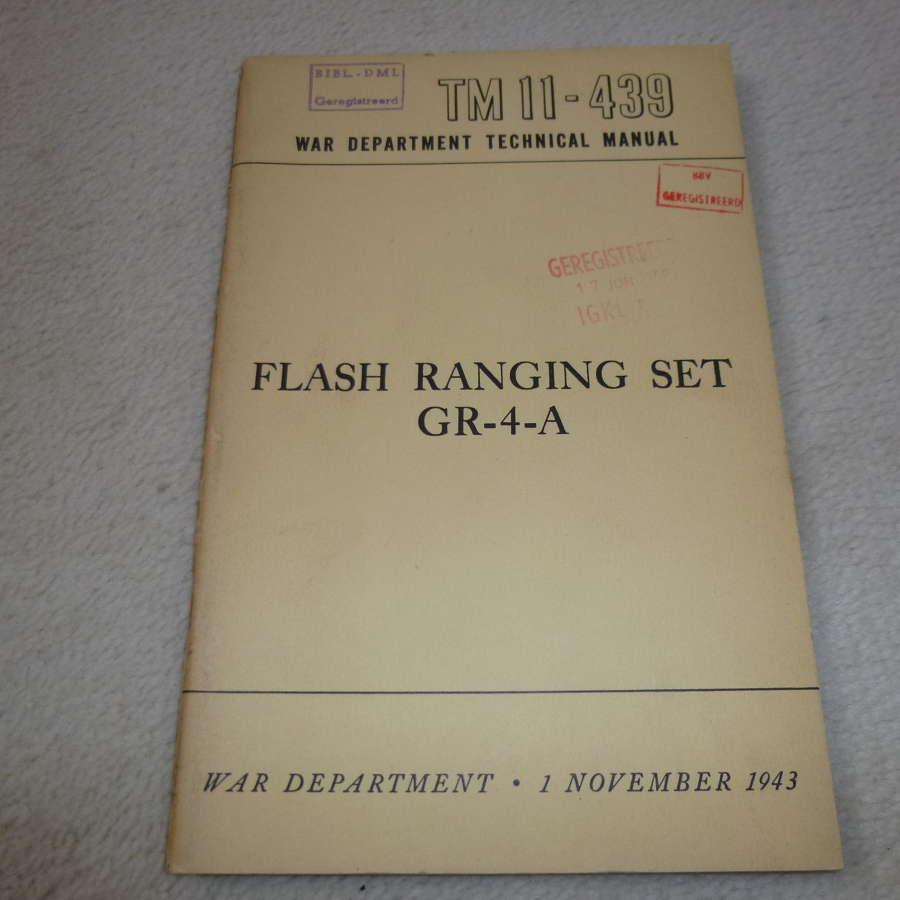 US Army TM11-439 Flash Ranging Set GR-4-A Manual