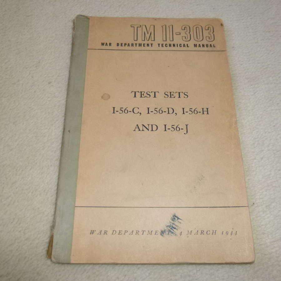 US Army TM11-303 Test Set I-56 Manual
