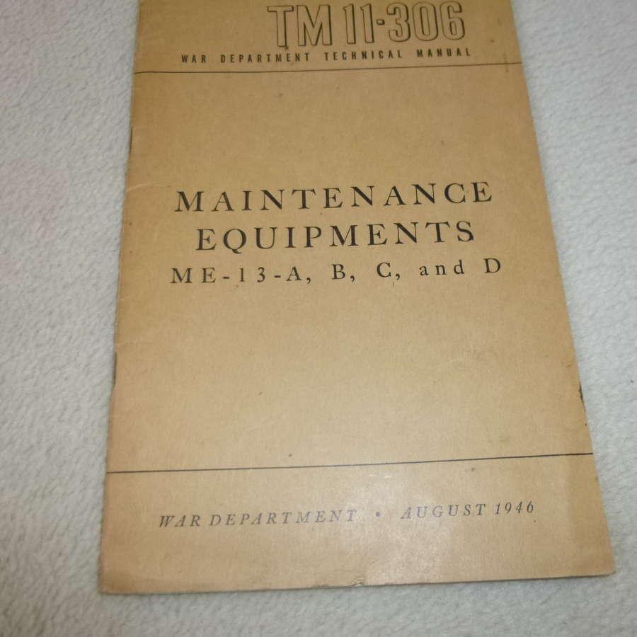 US Army TM11-306 Maintenance Equipment ME-13 Manual