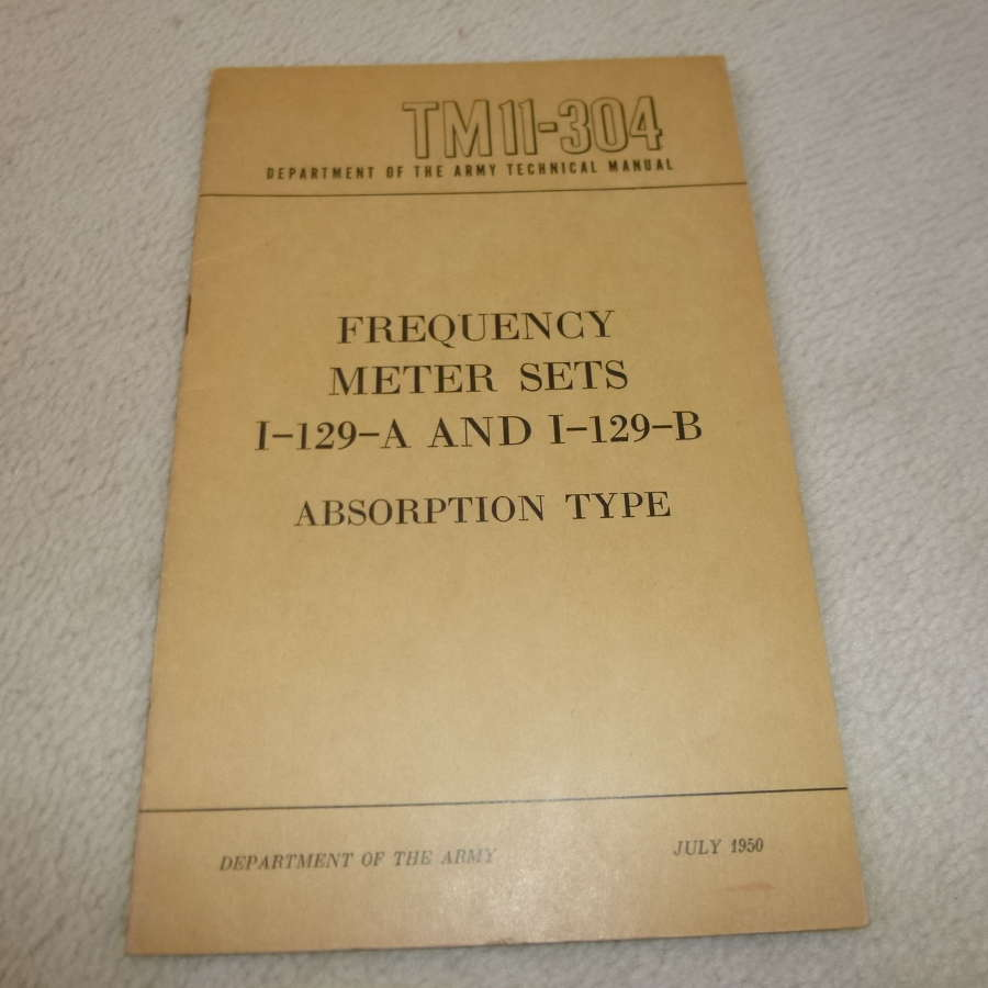 US Army TM11-304 Frequency Meter Sets I-129 Manual