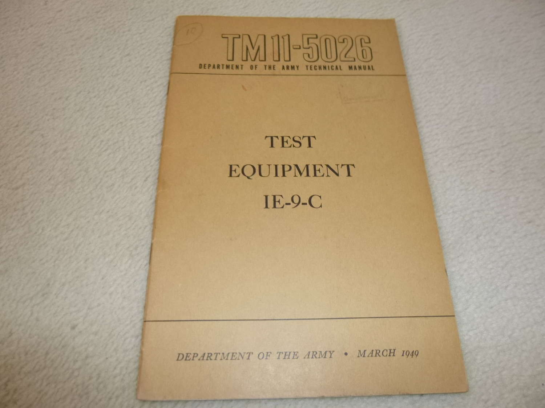 US Army TM11-5026 Test Equipment 1E-9-C Manual