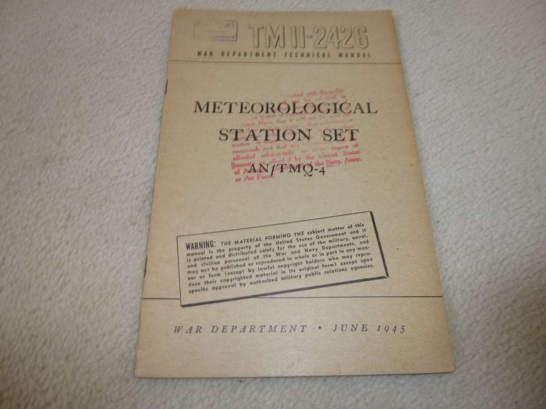 US Army TM11-2426 Meteorological Station Set AN/TMQ-4 Manual