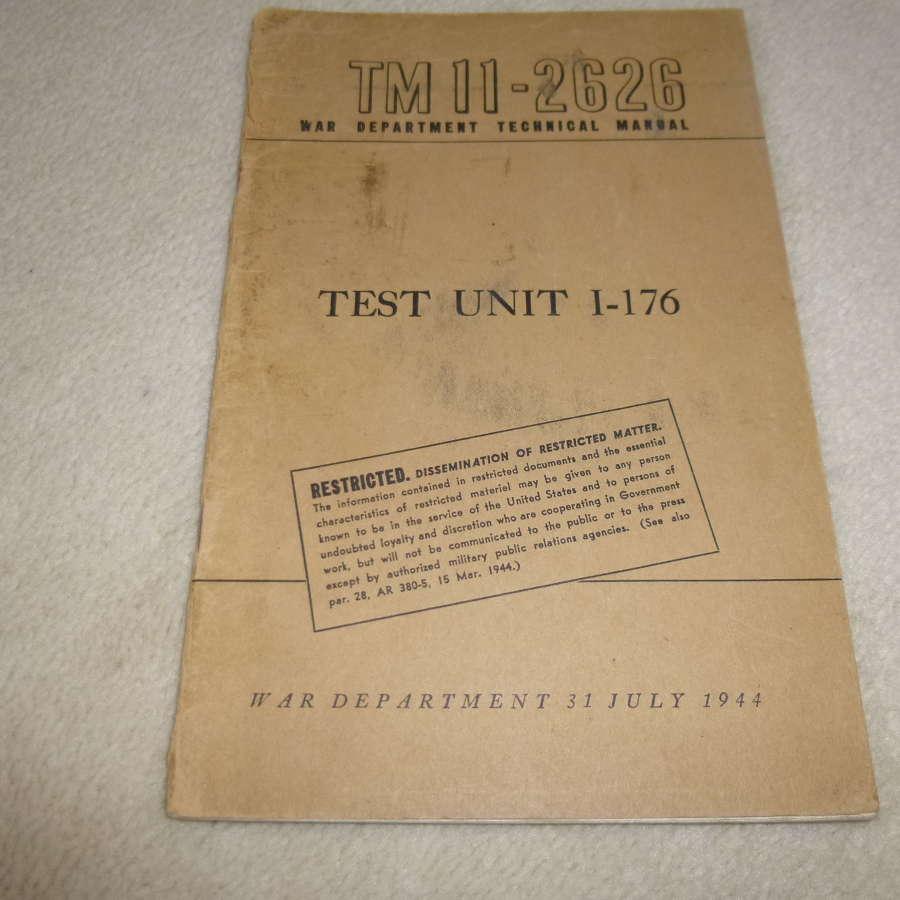 US Army TM11-2626 Test Unit I-176 Manual