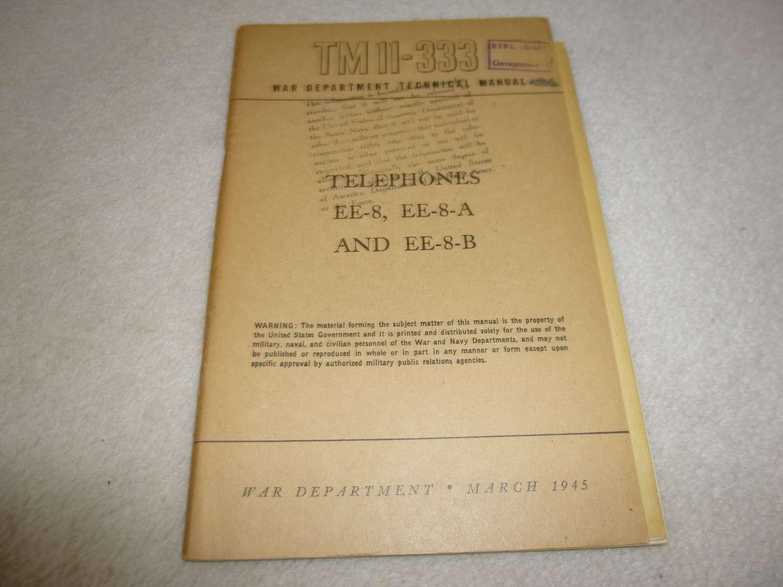 US Army TM11-333 Telephones EE-8 Manual