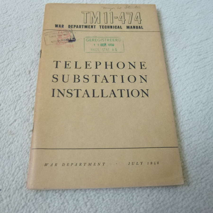 US Army TM11-474 Telephone Substation Installation Manual