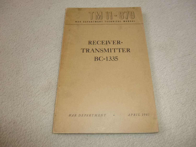 US Army TM11-879 Receiver Transmitter BC-1335 Manual